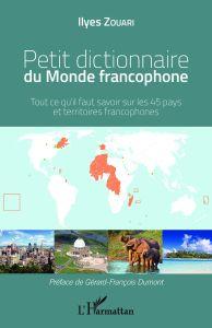 Petit dictionnaire du monde francophone